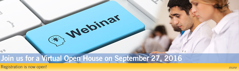 Join us for a Virtual Open House on September 27, 2016 - Registration is now open!