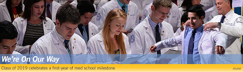 We're On Our Way: Class of 2019 celebrates a first-year of med school milestone