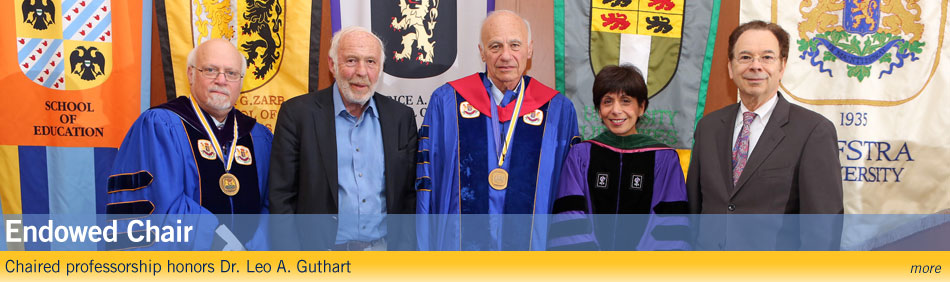 Endowed Chair - Chaired professorship honors Dr. Leo A. Guthart