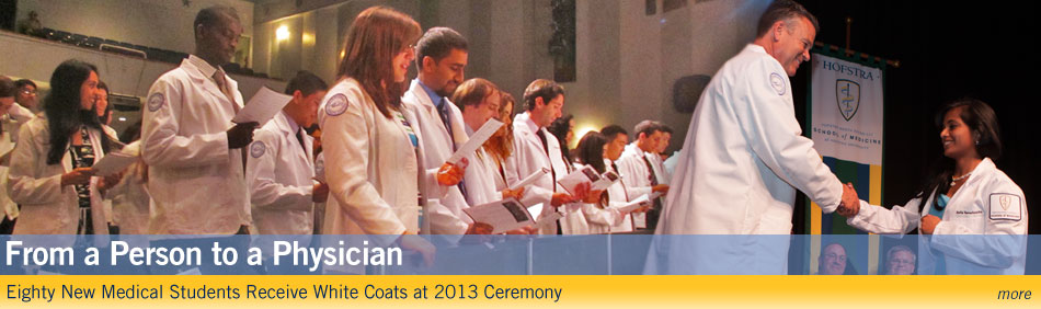 From a Person to a Physician - Eighty New Medical Students Receive White Coats at 2013 Ceremony