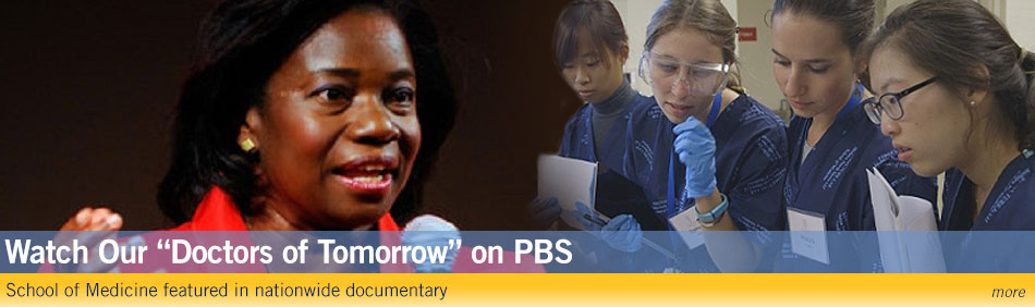 "Watch Our ""Doctors of Tomorrow"" on PBS - School of Medicine featured in nationwide documentary"