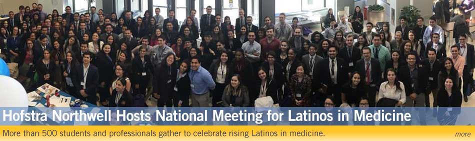 Hofstra Northwell Hosts National Conference for the Latino Medical Student Association: More than 500 students and professionals gather to celebrate rising Latinos in medicine.